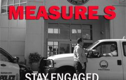 Measure S – Stay Engaged