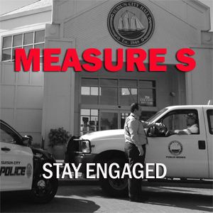 Measure S - Stay Engaged